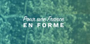 La tribune : Pour une France en forme