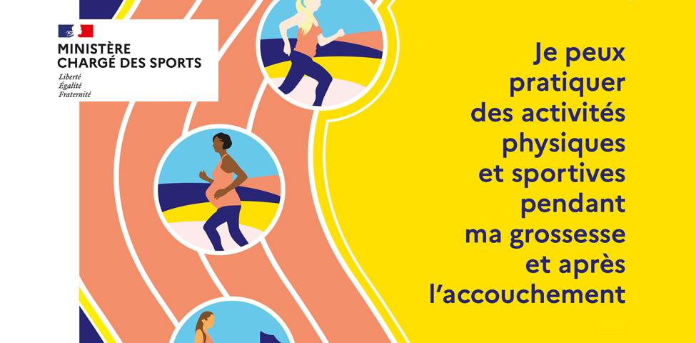 La ministre chargée des Sports a souhaité publier un guide sur la pratique d'activités physiques et sportives pendant et après la maternité, avec le concours de professionnels de santé (médecins, gynécologues et sages-femmes), l'appui du Pôle Ressources National Sport Santé Bien-Etre et de la direction générale de la cohésion sociale.